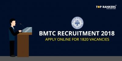BMTC Recruitment 2018 – Apply for 1820 Vacancies Here