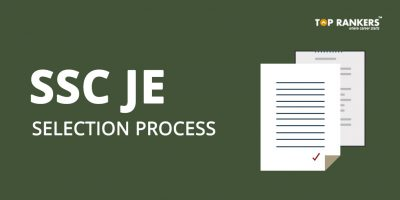 SSC JE Selection Process 2019 | Check Selection Procedure Here