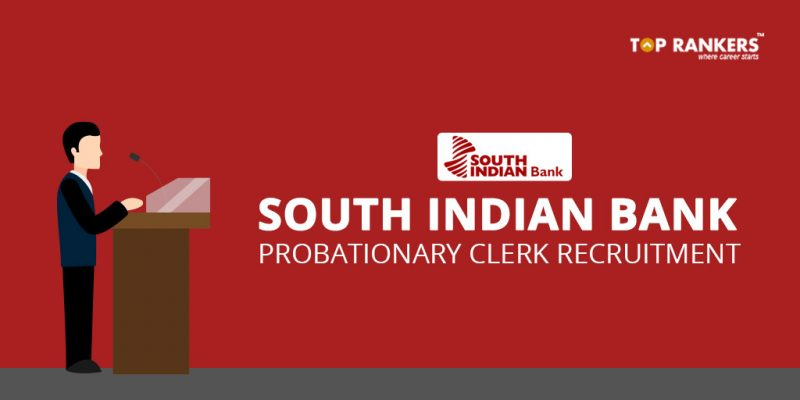South Indian Bank Probationary Clerk Recruitment