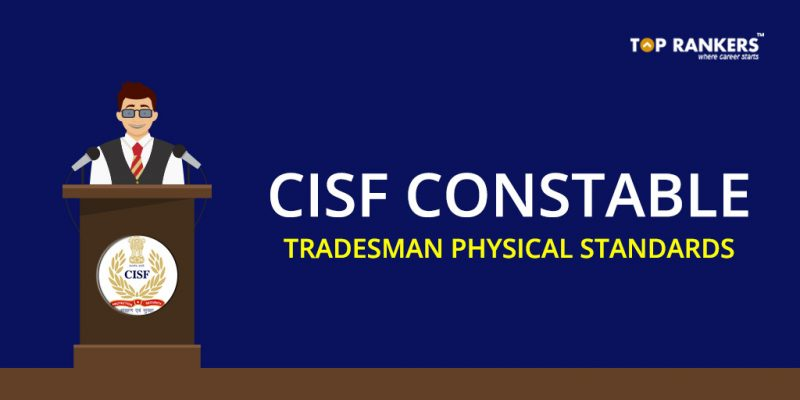 CISF Constable Tradesman Physical Standards