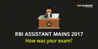 RBI Assistant Mains Exam Analysis 2017 – How was your exam?