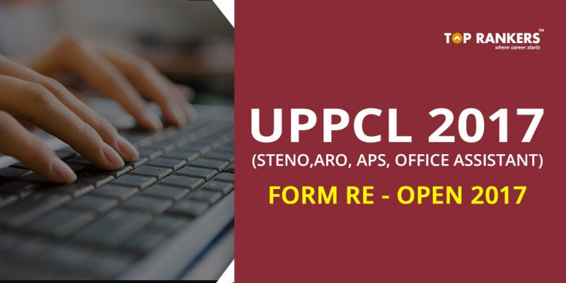 UPPCL Recruitment 2017 for Office Assistant and Stenographer Grade III