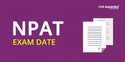 NPAT Exam Date & Other Important Dates 2018