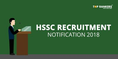 HSSC SI & Constable Recruitment 2018 – Apply Online for 7110 Vacancies!