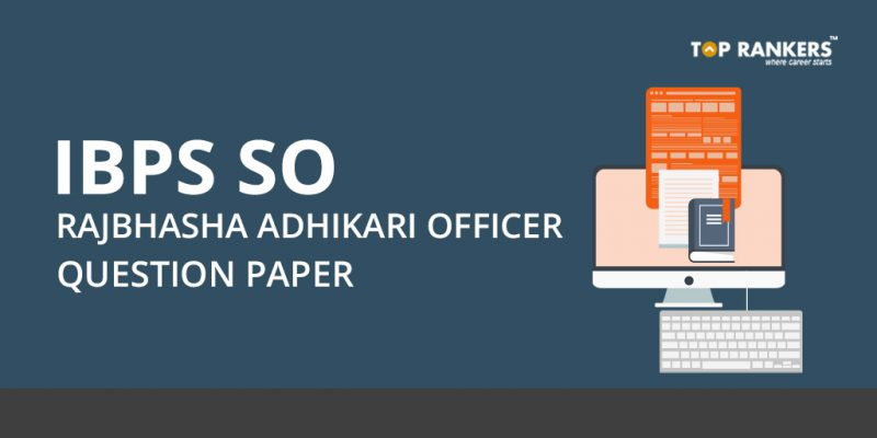 IBPS SO Rajbhasha Adhikari Officer Question Paper