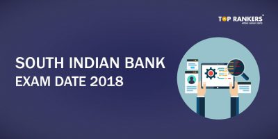 South Indian Bank 2018 Exam Date