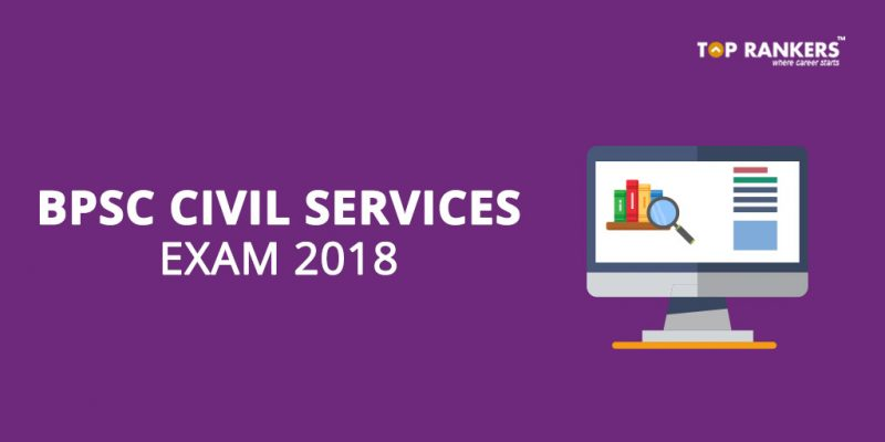 BPSC Civil Services / Bihar IAS Exam 2018