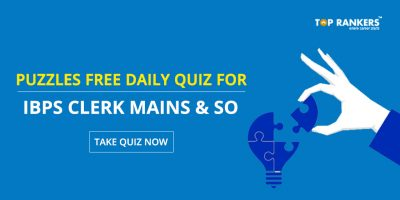Puzzles Quiz Questions for IBPS Clerk Mains – Practice Here