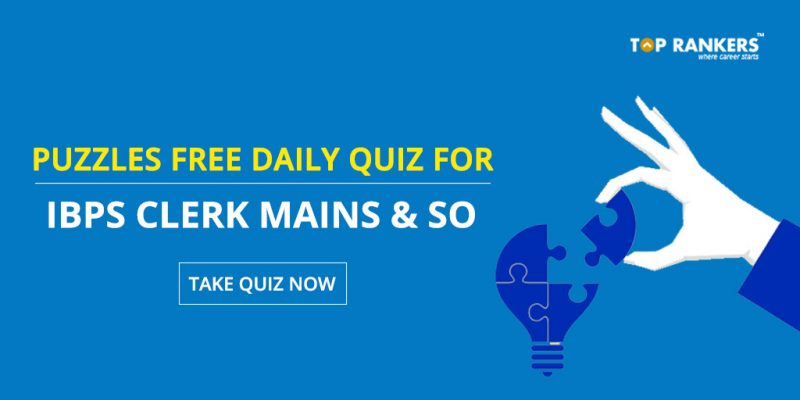Puzzles Quiz Questions for IBPS Clerk Mains