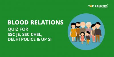 Blood Relations Quiz for SSC JE , SSC CHSL, Delhi Police & UP SI