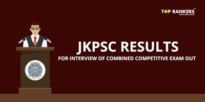 JKPSC Interview Result – Check Combined Competitive Exam Interview Result