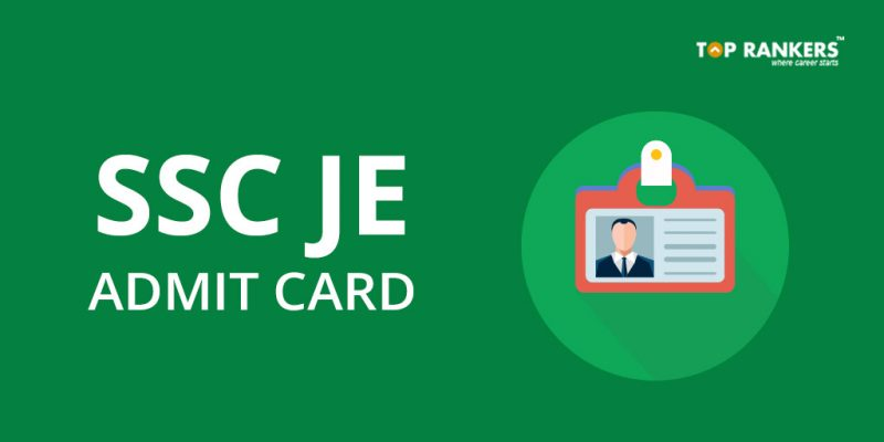 SSC JE Admit Card 2018 Tier 2
