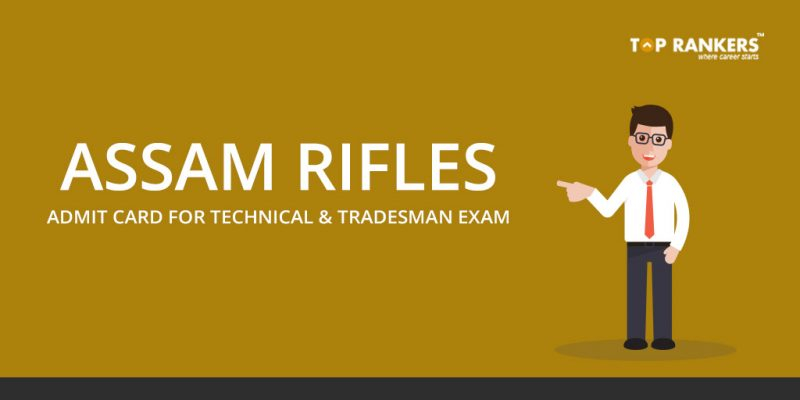 Assam Rifles Tradesman Admit Card