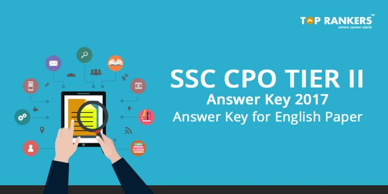 SSC CPO Tier II Answer Key 2017