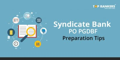 Syndicate Bank PO PGDBF Preparation Tips