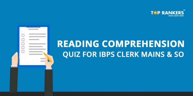 Reading Comprehension Quiz for IBPS Clerk Mains & SO