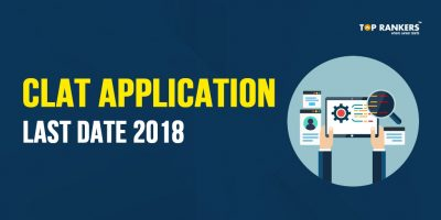 CLAT Application Last Date 2018 – Check Important Dates Here