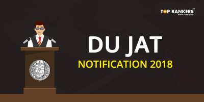 DU JAT EXAM Notification 2018 – Check Complete Information Here