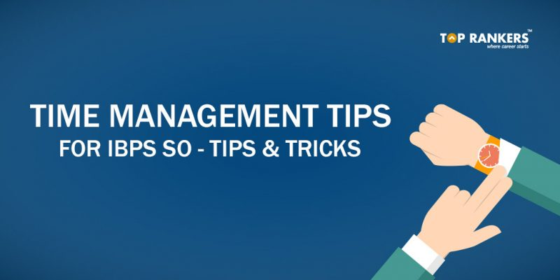 Time Management Tips for IBPS SO