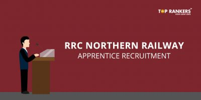 RRC Northern Railway Apprentice Recruitment – Check Details Here