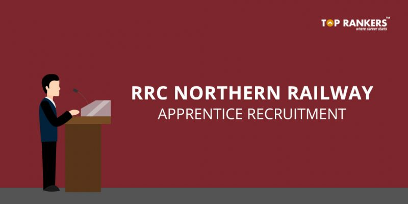 RRC Northern Railway Apprentice Recruitment