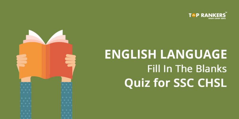 English Language Fill In The Blanks Quiz for SSC CHSL