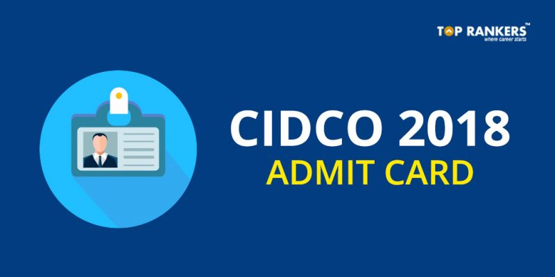 CIDCO Admit Card 2018 - Download Hall Ticket
