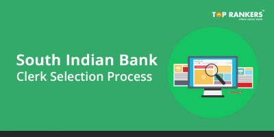 South Indian Bank Clerk Selection Process