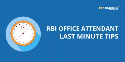 RBI Office Attendant Last Minute Tips