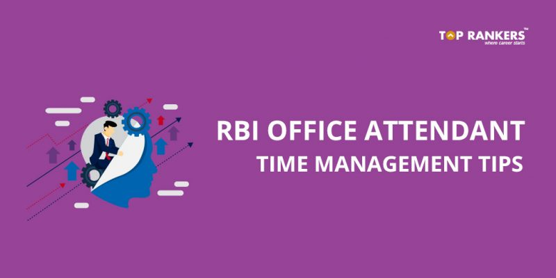 RBI Office Attendant Time Management Tips