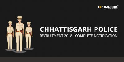Chhattisgarh Police Recruitment 2018 | Apply for 655 Sub-Inspector Posts