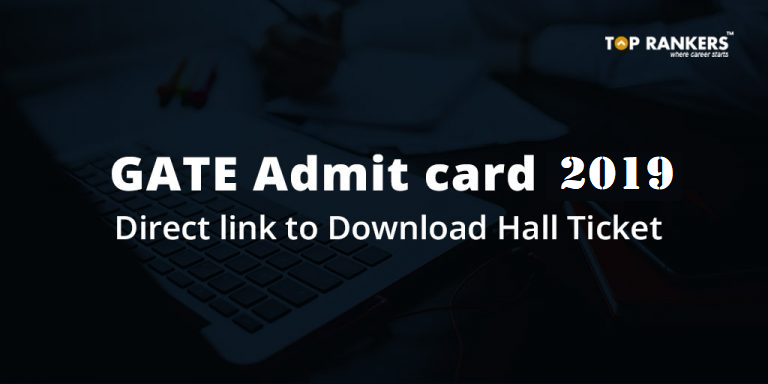 GATE Admit card 2019