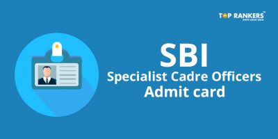 SBI Specialist Cadre Officers Admit Card – Download Here