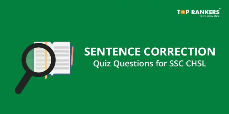 Sentence correction Quiz Questions for SSC CHSL
