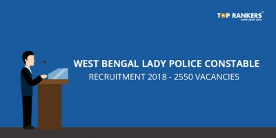 West Bengal Lady police constable recruitment 2018 – 2550 Vacancies