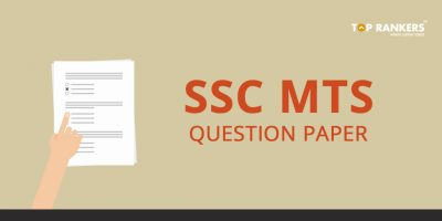 SSC MTS Question Papers – Previous Years Question Papers