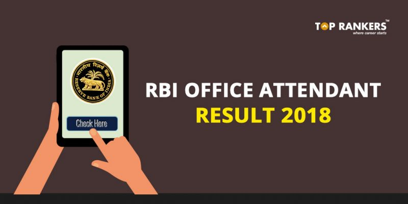 RBI Office Attendant Result 2018