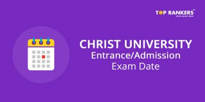 Christ University Entrance Exam Date