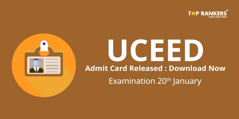 UCEED 2018 Admit Card Released Download Now