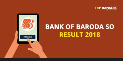 Bank of Baroda SO Result 2018 – Check Here When Released