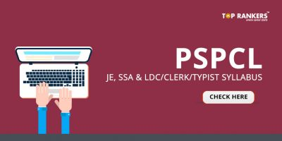 PSPCL Syllabus 2019 – Check PSPCL JE, LDC/Clerk/Typist Syllabus & Exam Pattern