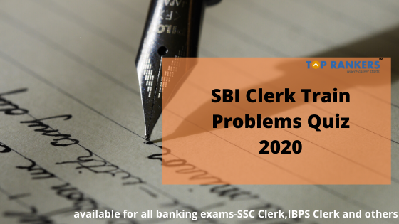 SBI Clerk Train Problems Quiz 2020