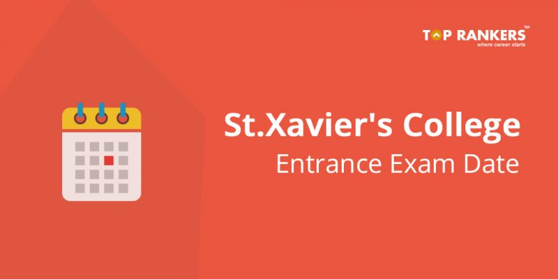 St.Xavier's College Entrance Exam Date