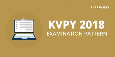 KVPY Exam Pattern – Check Detailed List of Topics to Prepare for SA, SX, SB