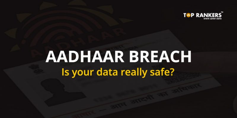 Aadhaar Breach - Is your data safe?