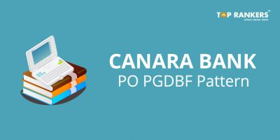 Canara Bank PO PGDBF Pattern – Check out now!