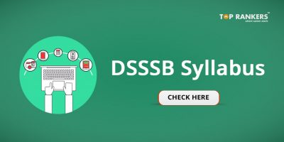 DSSSB Syllabus & Exam Pattern 2020 out – Check Now!