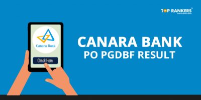 Canara Bank PO Result 2018 Declared – Check your Result Here!