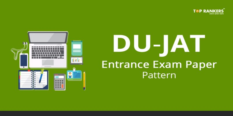 DU JAT Exam Paper Pattern 2018