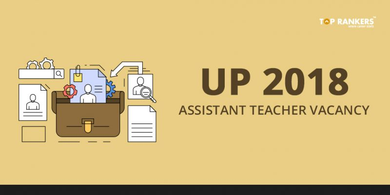 UP Assistant Teacher Vacancy 2018;